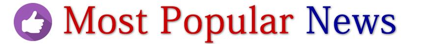 Most Popular News